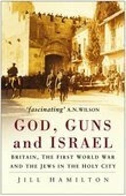 God, Guns and Israel