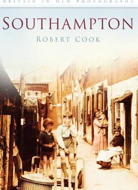 Southampton: Britain In Old Photographs