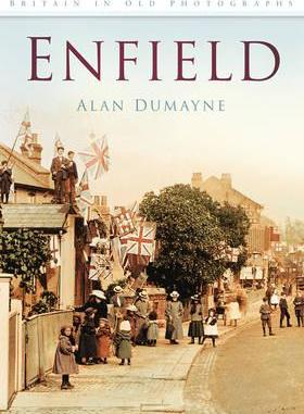 Enfield in Old Photographs