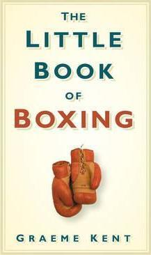 The Little Book of Boxing