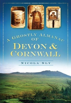 A Ghostly Almanac of Devon & Cornwall