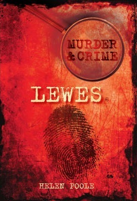 Murder and Crime in Lewes