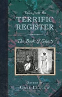 Tales from the Terrific Register: The Book of Ghosts