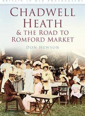 Chadwell Heath and The Road to Romford Market