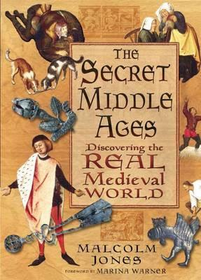 The Secret Middle Ages