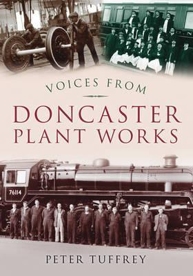 Voices from Doncaster Plant Works