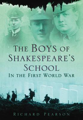 The Boys of Shakespeare's School in the First World War