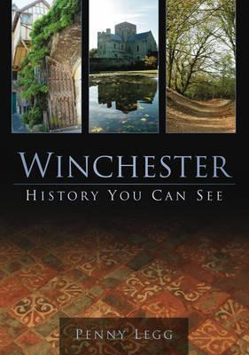 Winchester History You Can See