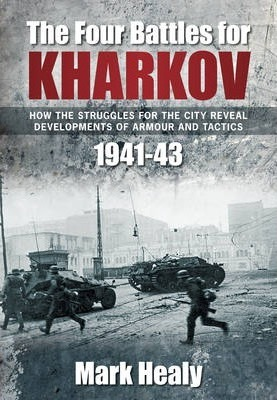 The Four Battles of Kharkov