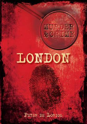 Murder & Crime in London