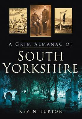 A Grim Almanac of South Yorkshire