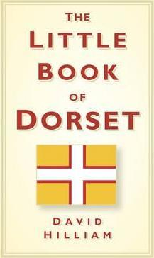 The Little Book of Dorset