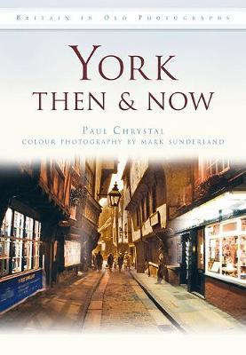 York Then & Now