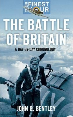 The Battle of Britain: A Day-by-Day Chronology