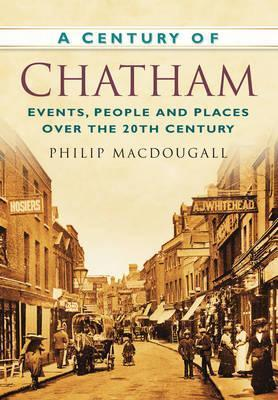 A Century of Chatham