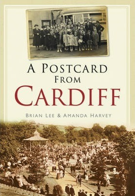 A Postcard from Cardiff