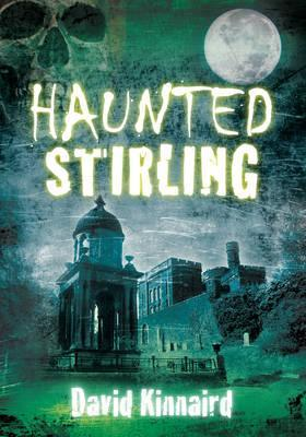 Haunted Stirling