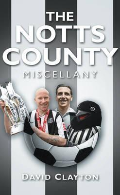 The Notts County Miscellany