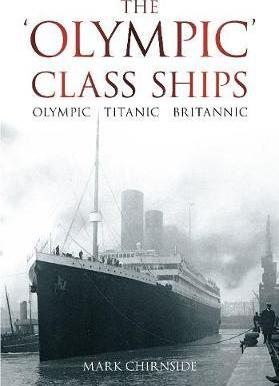 The Olympic Class Ships