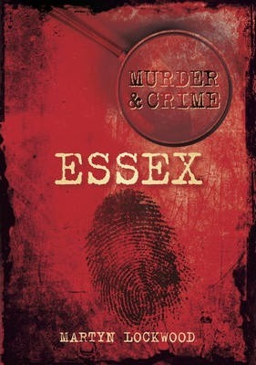 Murder & Crime Essex