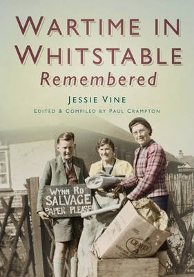 Wartime Whitstable Remembered