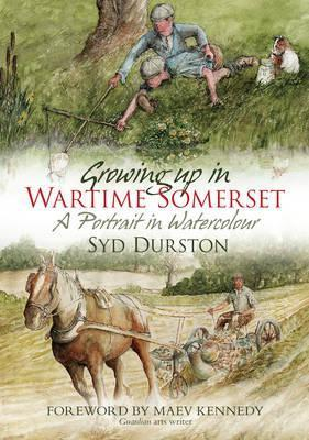 Growing Up in Wartime Somerset