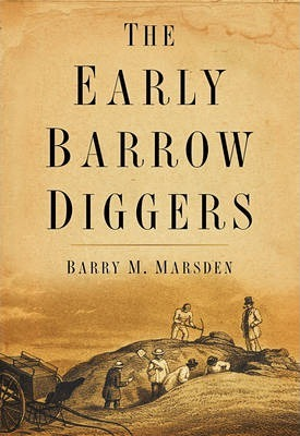 The Early Barrow Diggers