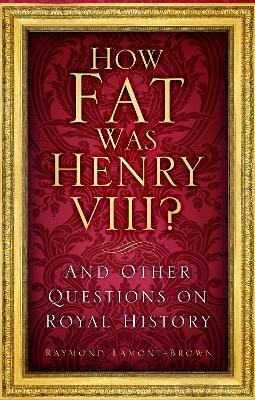 How Fat Was Henry VIII?