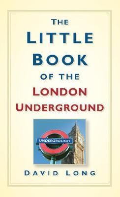 The Little Book of the London Underground