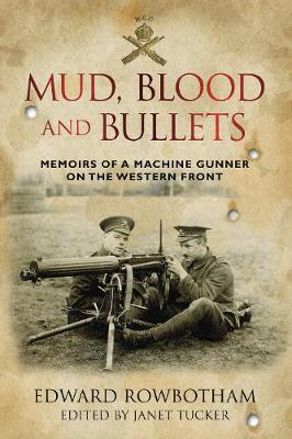 Mud, Blood and Bullets