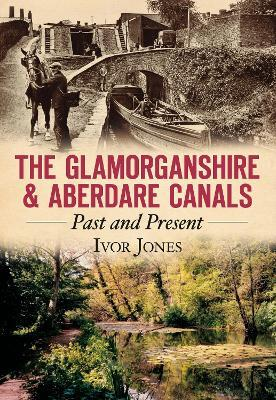 The Glamorganshire & Aberdare Canals
