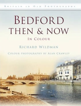 Bedford Then & Now