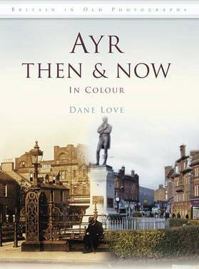 Ayr Then & Now