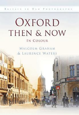 Oxford Then & Now