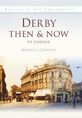 Derby Then & Now