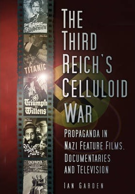 The Third Reich's Celluloid War