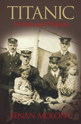 Titanic Victims and Villians