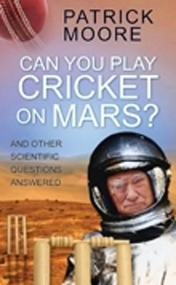 Can You Play Cricket on Mars?