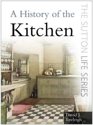 A History of the Kitchen
