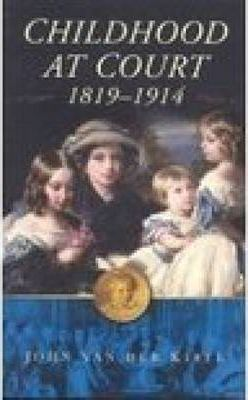 Childhood at Court, 1819-1914