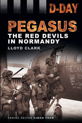 D-Day Landing: The Red Devils in Normandy