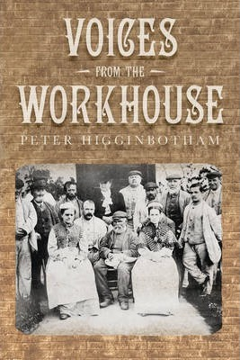 Voices from the Workhouse