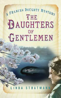 The Daughters of Gentlemen (A Frances Doughty Mystery Book 2)