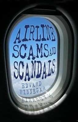 Airline Scams and Scandals