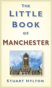 The Little Book of Manchester