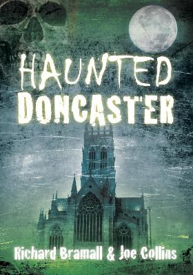 Haunted Doncaster