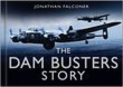 The Dam Busters Story