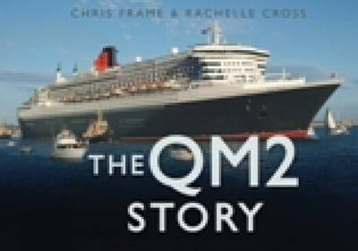 The QM2 Story