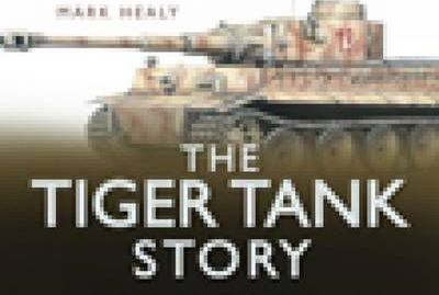 The Tiger Tank Story
