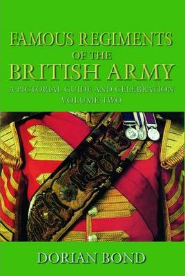 Famous Regiments of the British Army Vol 2